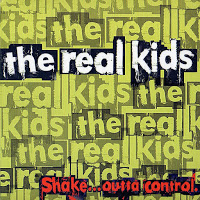 Real Kids - Shake Outta Control cd (Ace Of Hearts)